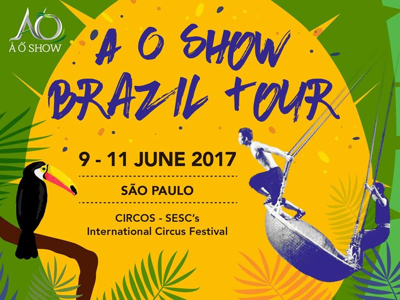 A O SHOW TO PERFORM IN BRAZIL