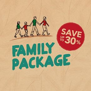 FAMILY PACKAGE - SAVE UP TO 30%